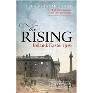 The Rising (Centenary Edition) Ireland: Easter 1916 by McGarry, Fearghal, 9780198732341
