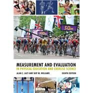 Measurement and Evaluation in Physical Education and Exercise Science, eighth edition by Lacy; Alan C., 9781138232341