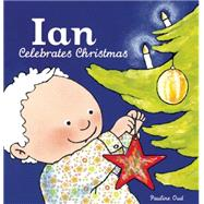 Ian Celebrates Christmas by Oud, Pauline, 9781605372341