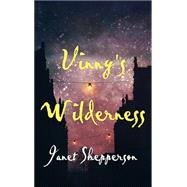 Vinny's Wilderness by Shepperson, Janet, 9781910742341