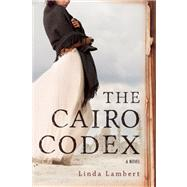 The Cairo Codex by Lambert, Linda, 9781933512341