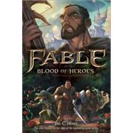 Fable: Blood of Heroes by HINES, JIM C., 9780345542342