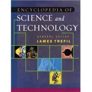 The Encyclopedia of Science and Technology by Trefil,James, 9780415762342