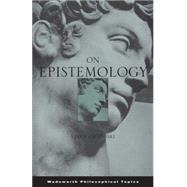 On Epistemology by Zagzebski, Linda, 9780534252342
