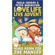 Love Life, Live Advent by Gooder, Paula; Babington, Peter, 9780819232342