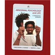 Abnormal Psychology and Life A Dimensional Approach by Kearney, Chris; Trull, Timothy J., 9781285052342