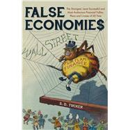 False Economies by Tucker, S. D., 9781445672342