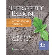 Therapeutic Exercise by Brody, Lori; Hall, Carrie, 9781496302342