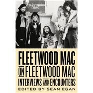 Fleetwood MAC on Fleetwood MAC by Egan, Sean, 9781613732342