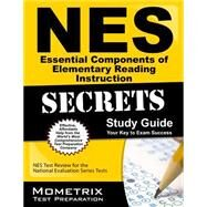 Nes Essential Components of Elementary Reading Instruction Secrets by Nes Exam Secrets Test Prep, 9781630942342