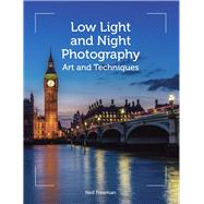 Low Light and Night Photography by Freeman, Neil, 9781785002342