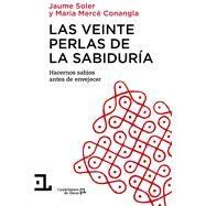 Las veinte perlas de la sabiduría by Soler, Jaume; Conangla, Maria Mercè, 9788416012343