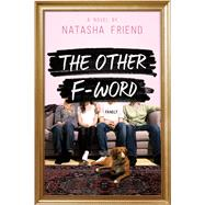 The Other F-Word by Friend, Natasha, 9780374302344