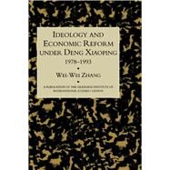 Ideology & Econ Refor Under Deng by Zhang, 9781138992344
