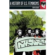 A History of U.S. Feminisms by Dicker, Rory C., 9781580052344