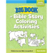 Big Book of Bible Story Coloring Activities for Early Childhood by Cook, David C., 9780830772346