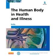 The Human Body in Health and Illness by Herlihy, Barbara, Ph.D., RN, 9781455772346