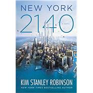 New York 2140 by Robinson, Kim Stanley, 9780316262347