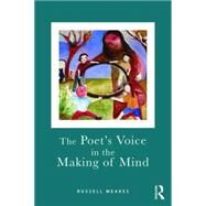 The Poet's Voice in the Making of Mind by Meares; Russell, 9780415572347