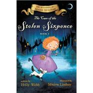 The Case of the Stolen Sixpence by Webb, Holly; Lindsay, Marion, 9780544582347