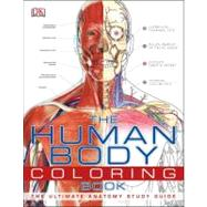 The Human Body Coloring Book by DK Publishing, 9780756682347