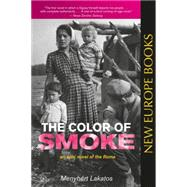 The Color of Smoke by LAKATOS, MENYHERTMAJOR, ANN, 9780985062347