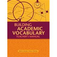 Building Academic Vocabulary: Teacher's Manual by Marzano, Robert J.; Pickering, Debra J., 9781416602347