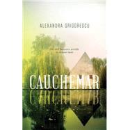 Cauchemar by Grigorescu, Alexandra, 9781770412347