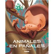 Animales en pañales / Animals in Diapers by Morón, Martín, 9789877182347
