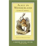 Alice in Wonderland by CARROLL,LEWIS, 9780393932348