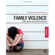 Family Violence: Legal, Medical, and Social Perspectives by Roberson; Cliff, 9781138642348
