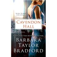 Cavendon Hall A Novel by Bradford, Barbara Taylor, 9781250032348