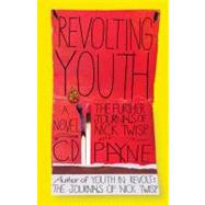Revolting Youth by PAYNE, C.D., 9780767932349