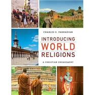 Introducing World Religions by Farhadian, Charles E., 9780801032349