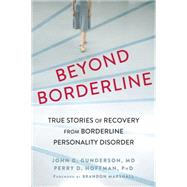 Beyond Borderline by Gunderson, John G.; Hoffman, Perry D.; Marshall, Brandon, 9781626252349