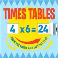 Turn the Wheel Times Tables by Arcturus Publishing Limited; Parekh, Rikin, 9781784042349