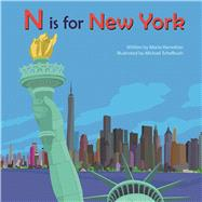 N is for New York by Kernahan, Maria; Schafbuch, Michael, 9781942402350