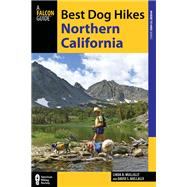 Best Dog Hikes Northern California by Mullally, Linda, 9780762792351