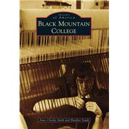 Black Mountain College by Smith, Anne Chesky; South, Heather, 9781467122351