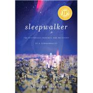 Sleepwalker by Frazier, Kathleen; Mahowald, Mark, 9781634502351