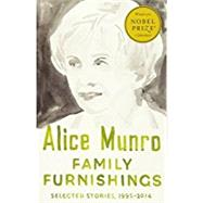 Family Furnishings by MUNRO, ALICE, 9781101872352