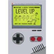 Level Up by Yang, Gene Luen; Pham, Thien, 9781596432352