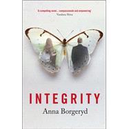Integrity by Borgeryd, Anna, 9781780262352