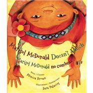 Marisol McDonald Doesn't Match / Marisol McDonald no combina by Story by Monica Brown<R>Illustrations by Sara Palacios, 9780892392353