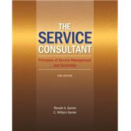 The Service Consultant Principles of Service Management and Ownership by Garner, Ronald A; Garner, C. William, 9781133612353