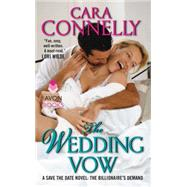 The Wedding Vow: The Billionaire's Demand by Connelly, Cara, 9780062282354