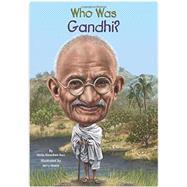Who Was Gandhi? by Rau, Dana Meachen; Hoare, Jerry, 9780448482354