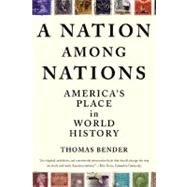 A Nation Among Nations America's Place in