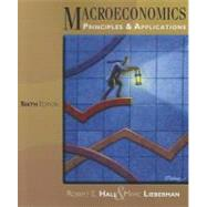 Macroeconomics: Principles and Applications by Hall, Robert E.; Lieberman, Marc, 9781111822354