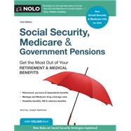 Social Security, Medicare & Government Pensions: Get the Most Out of Your Retirement & Medical Benefits by Matthews, Joseph L., 9781413322354